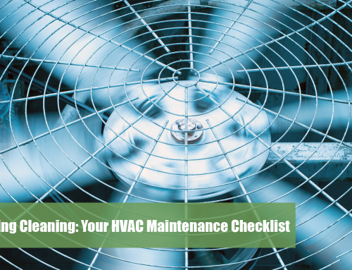 Spring Cleaning: Your HVAC Maintenance Checklist