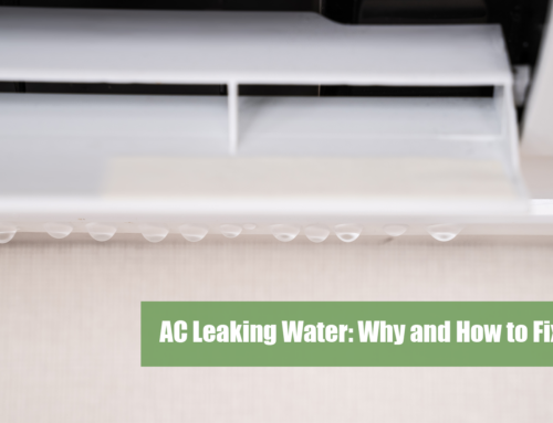 AC Leaking Water: Why and How to Fix it